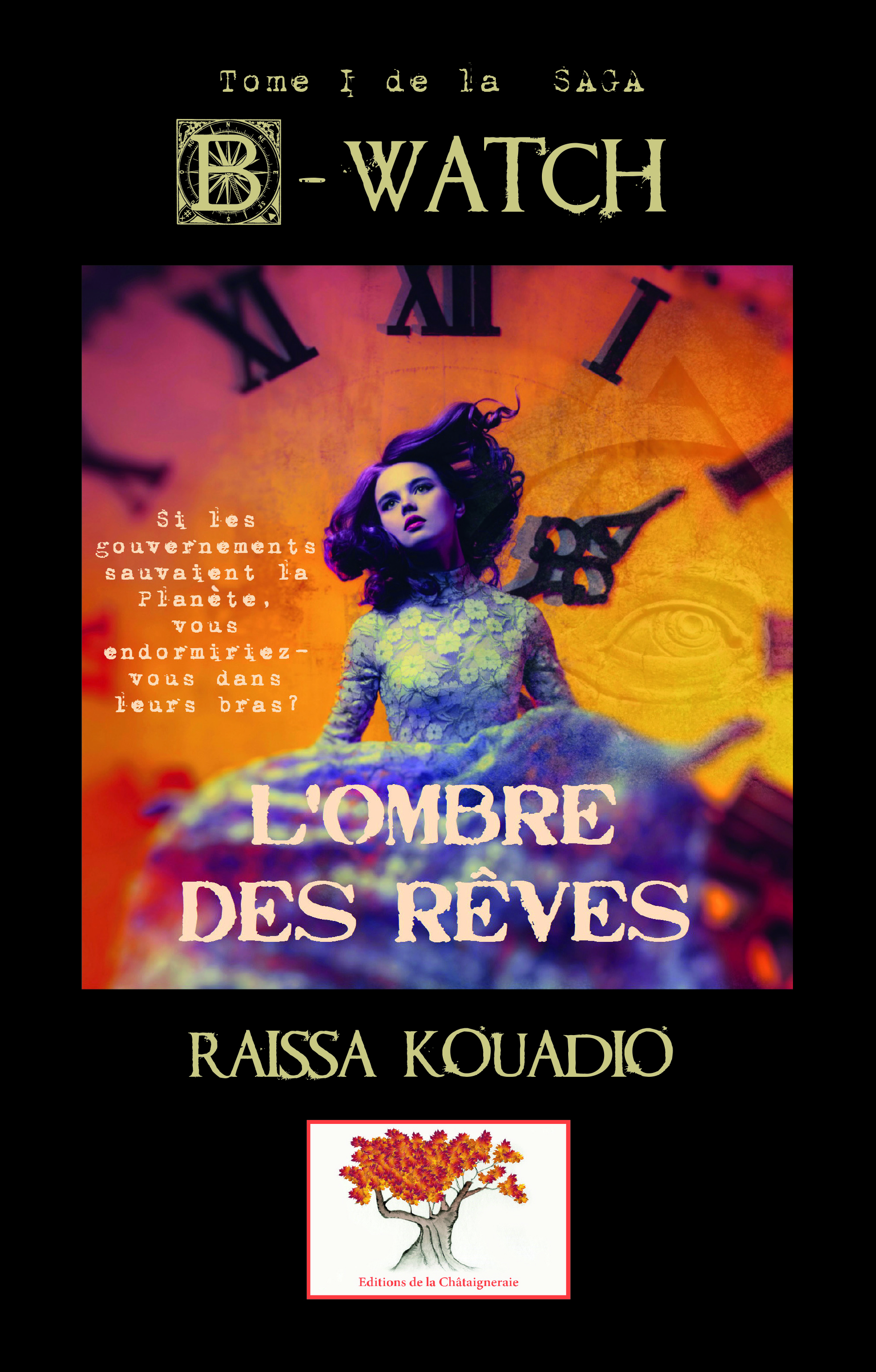B-WATCH - T01 - B-WATCH - TOME 1 : L'OMBRE DES REVES