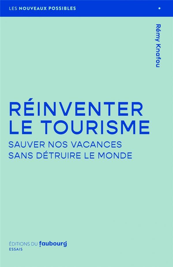 Reinventer le tourisme