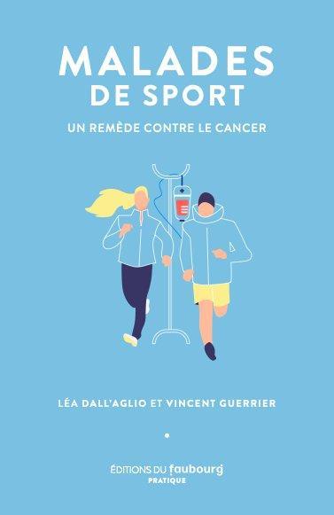 MALADES DE SPORT - UN REMEDE CONTRE LE CANCER