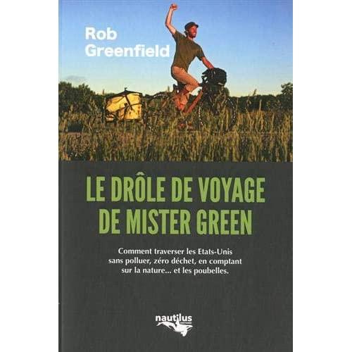 """LE DROLE DE VOYAGE DE """"MISTER GREEN"""""""