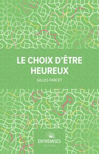 LE CHOIX D'ETRE HEUREUX