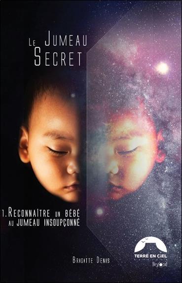LE JUMEAU SECRET - 1. RECONNAITRE UN BEBE AU JUMEAU INSOUPCONNE