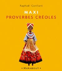 MAXI PROVERBES CREOLES