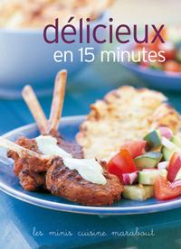 DELICIEUX EN 15 MINUTES