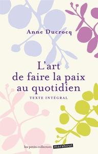 L'ART DE FAIRE LA PAIX AU QUOTIDIEN