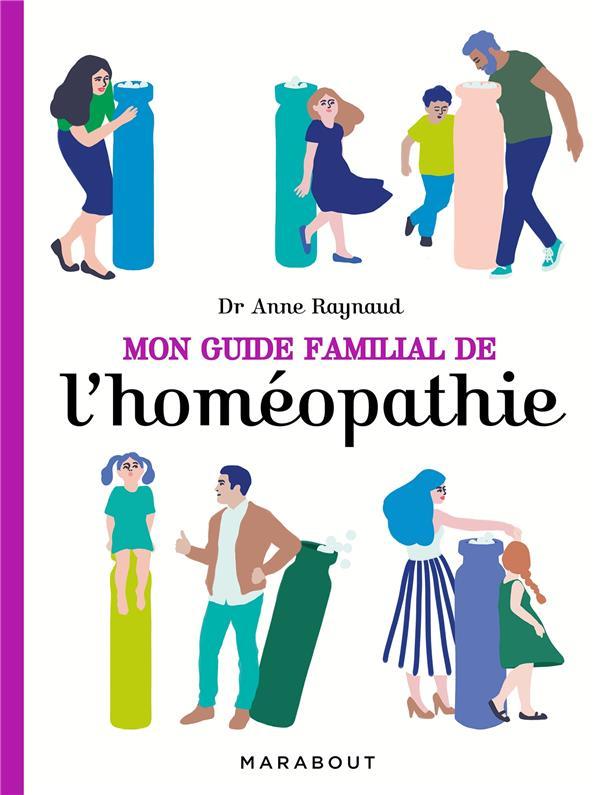 MON GUIDE FAMILIAL DE L'HOMEOPATHIE