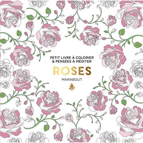 Le petit livre de coloriage : roses