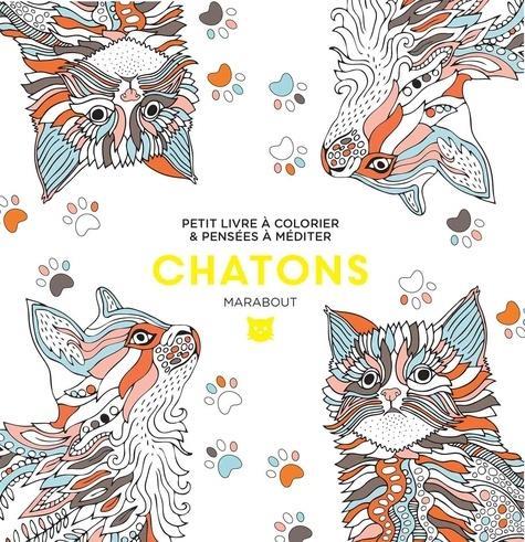 Le petit livre de coloriages : chatons