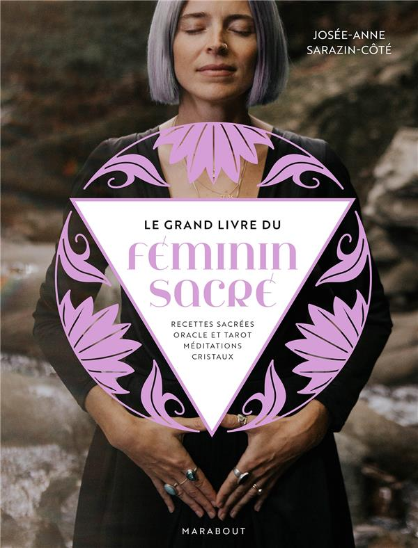 LE GRAND LIVRE DU FEMININ SACRE