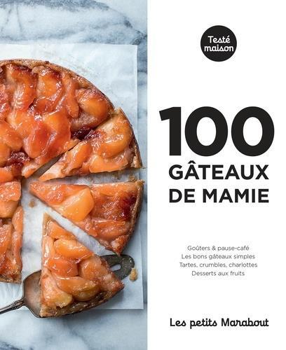 Les petits marabout : 100 recettes gateaux de mamie