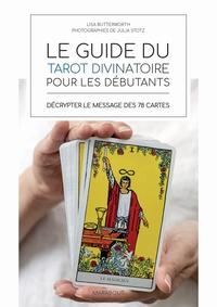 LE GUIDE DU TAROT POUR LES DEBUTANTS