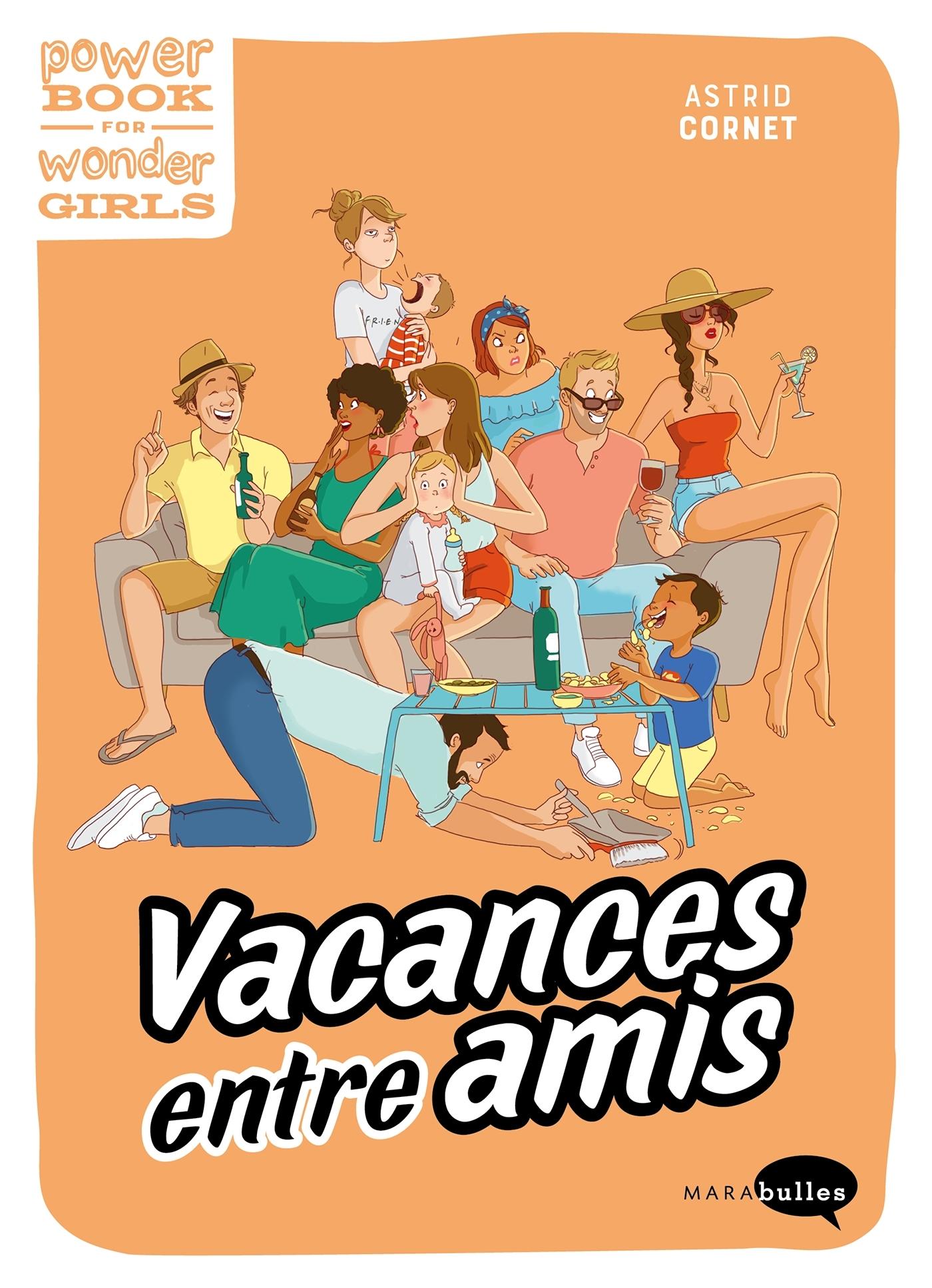 VACANCES ENTRE AMIS