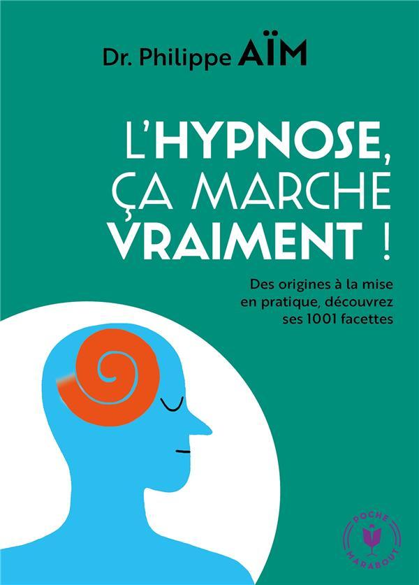 L'HYPNOSE CA MARCHE VRAIMENT !