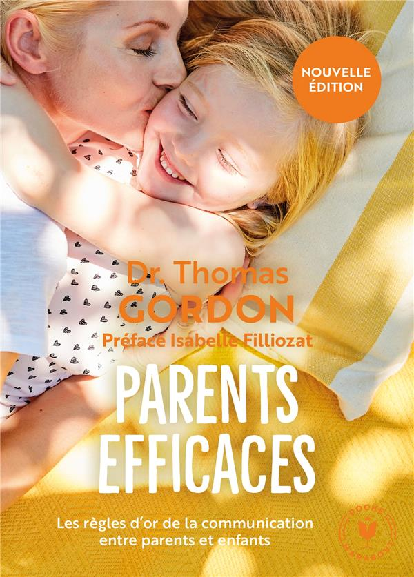 PARENTS EFFICACES - NOUVELLE EDITION