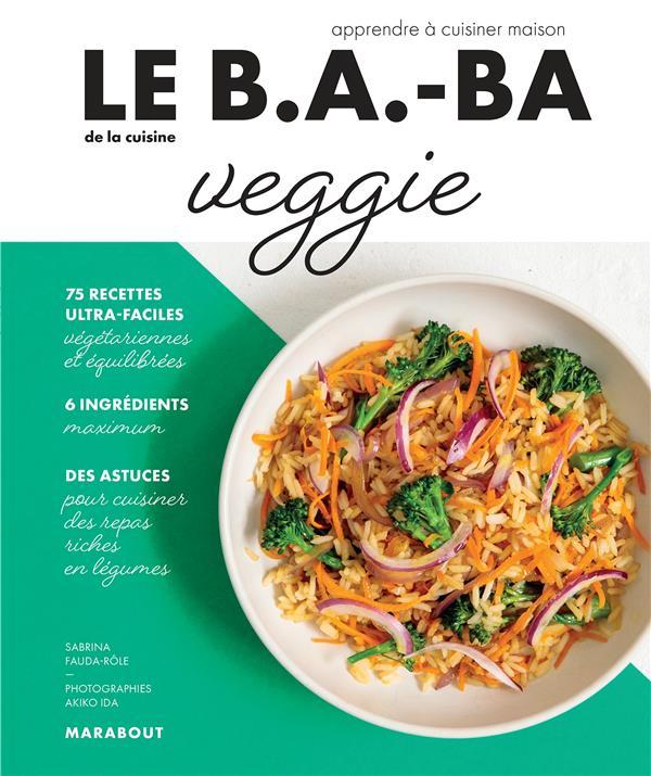 Le b.a-b.a de la cuisine - veggie