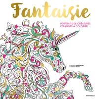 FANTAISIE - PORTRAITS DE CREATURES ETRANGES A COLORIER