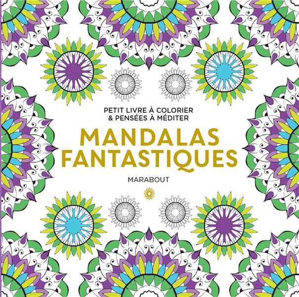 Le petit livre de coloriages :  mandalas fantastiques