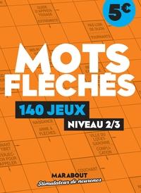 CAHIER DE JEUX MOTS FLECHES