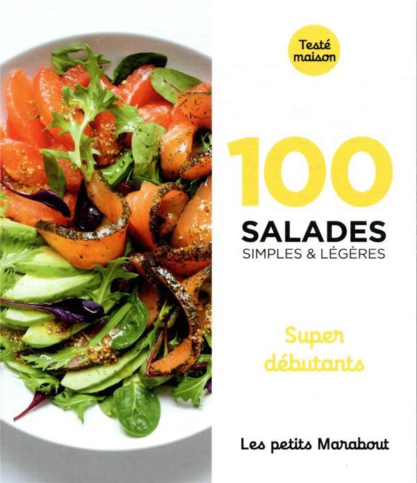 100 recettes de salades - super debutants