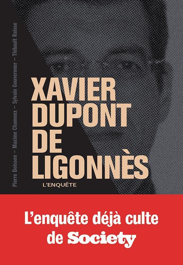 Xavier dupont de ligonnes - la grande enquete