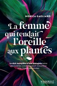 LA FEMME QUI TENDAIT L'OREILLE AUX PLANTES