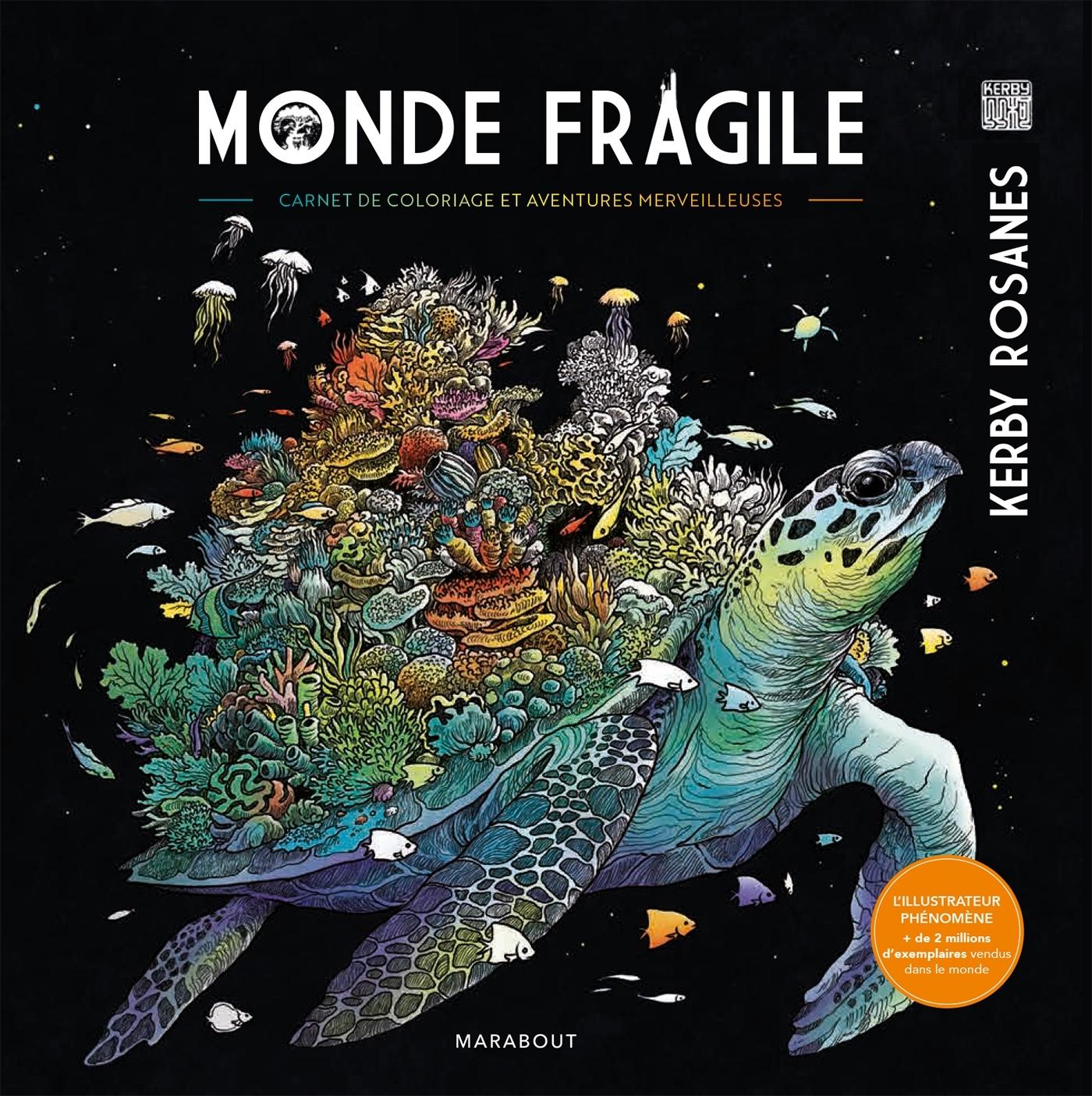 MONDE FRAGILE