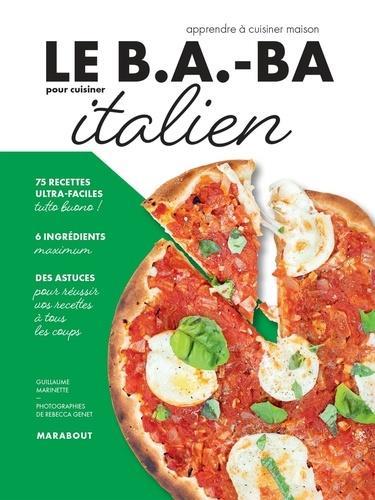 Le b.a.-ba pour cuisiner italien