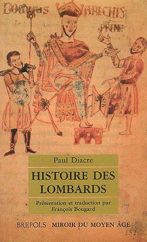 PAUL DIACRE HISTOIRE LOMBARDS