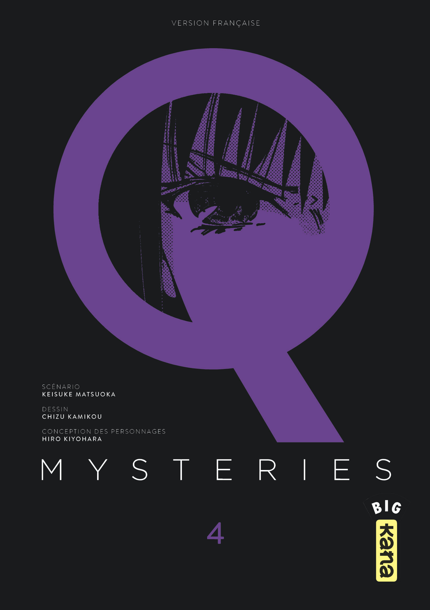 Q MYSTERIES - TOME 4