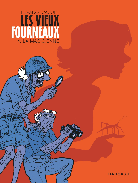 LES VIEUX FOURNEAUX - TOME 4 - LA MAGICIENNE