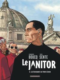 LE JANITOR - TOME 3 - LES REVENANTS DE PORTO CERVO