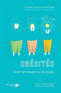 OBESITES, OSER ENVISAGER LA CHIRURGIE