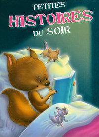PETITES HISTOIRES DU SOIR