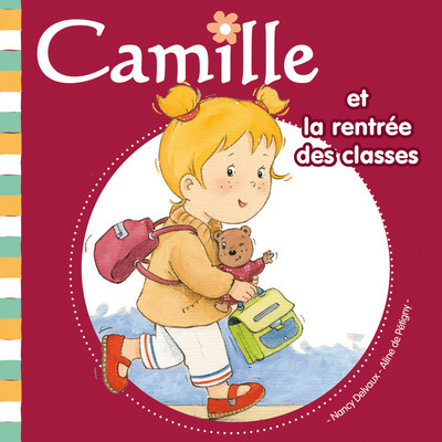 CAMILLE ET LA RENTREE DES CLASSES TOME 10 - VOL10