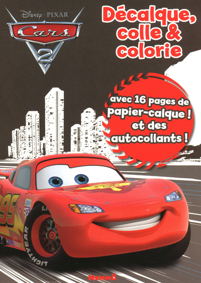 DECALQUE COLLE & COLORIE CARS2