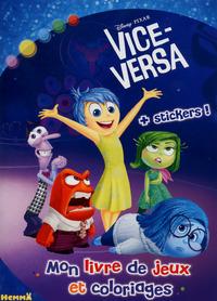 DISNEY VICE-VERSA MON LIVRE DE JEUX ET COLORIAGES + STICKERS !