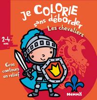 JE COLORIE SANS DEBORDER (2-4 ANS) (LES CHEVALIERS) - VOL24