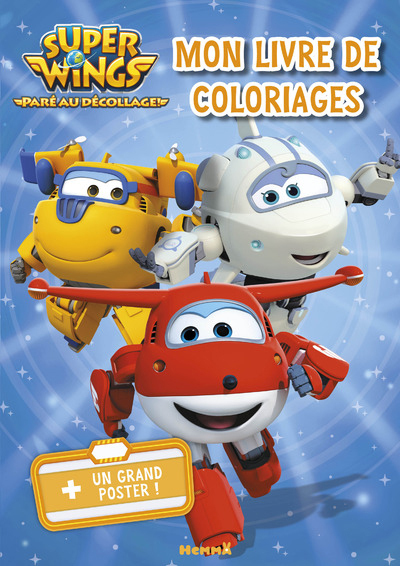 SUPER WINGS MON LIVRE DE COLORIAGES + UN GRAND POSTER