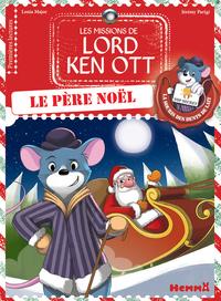 LES MISSIONS DE LORD KEN OTT - TOME 3 LE PERE NOEL - VOL3