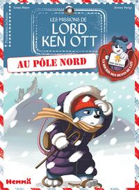 LES MISSIONS DE LORD KEN OTT - TOME 4 AU POLE NORD - VOL4