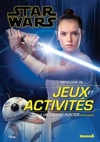 DISNEY STAR WARS - MON LIVRE DE JEUX ET ACTIVITES + UN GRAND POSTER