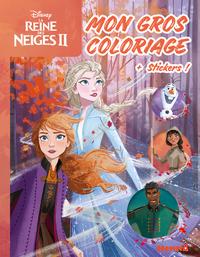 DISNEY LA REINE DES NEIGES 2 - MON GROS COLORIAGE + STICKERS ! (ELSA ET ANNA FOND FORET)