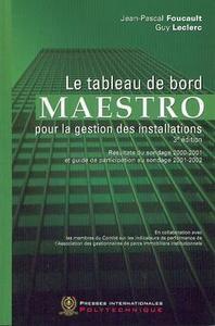 LE TABLEAU DE BORD DU MAESTRO POUR LA GESTION DES INSTALLATIONS 3  ED