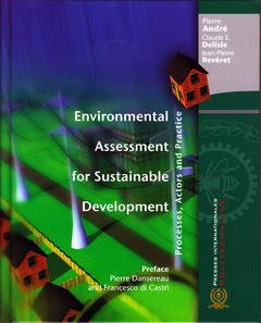 ENVIRONMENTAL ASSESSMENT FOR SUSTAINABLE DEVELOPMENT. PROCESSES, ACTORS AND PRACTICE