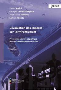 L'EVALUATION DES IMPACTS SUR L'ENVIRONNEMENT (4 ED.)