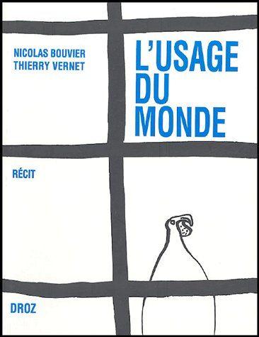 L'USAGE DU MONDE : RECIT