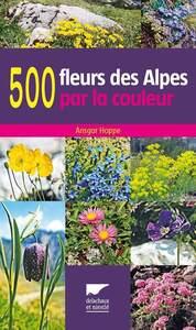 500 FLEURS DES ALPES PAR LA COULEUR