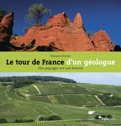 LE TOUR DE FRANCE D'UN GEOLOGUE