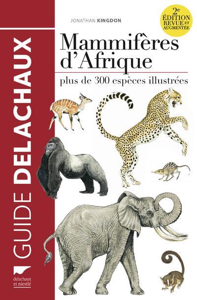 MAMMIFERES D'AFRIQUE 2E EDITION REVUE ET AUGMENTEE