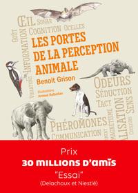 LES PORTES DE LA PERCEPTION ANIMALE